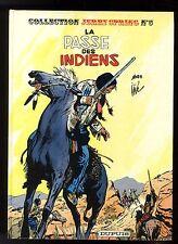 JERRY SPRING   5  LA PASSE DES INDIENS  Réédition  cartonnée 1986  DUPUIS  Jijé