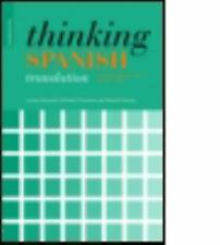Thinking Translation: Thinking Spanish Translation : A Course in Translation...