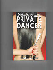 Private Dancer (Deutsch) Stephen Leather Thailand Buch Bamboo Sinfonia Bar Girl