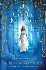 The Kanin Chronicles: Crystal Kingdom 3 by Amanda Hocking (2015, Paperback)
