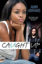 Caught Up by Amir Abrams (2014, Paperback)