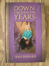 Down Through the Years by Jean Shepard (Hardcover) Country Music Autobiography