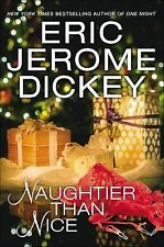 Naughtier Than Nice by Eric Jerome Dickey (2015, Hardcover)