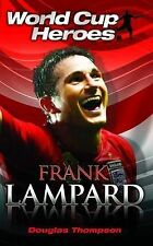 Frank Lampard (World Cup Heroes), Douglas Thompson