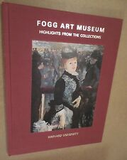 FOGG ART MUSEUM HIGHLIGHTS FROM THE COLLECTIONS HAVARD UNIVERSITY