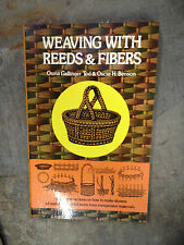 Weaving with Reeds & Fibers by Osma G. Tod and Oscar H. Benson s#578(paperback)