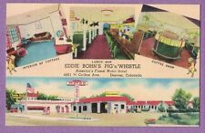 0816G DENVER CO LINEN PC MULTI VIEW EDDIE BOHN'S PIG 'N' WHISTLE MOTOR HOTEL