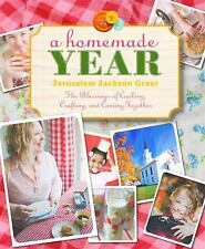 A Homemade Year: The Blessings of Cooking, Crafting, and Coming Togeth-ExLibrary