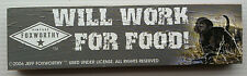 WILL WORK FOR FOOD! - Jeff Foxworthy - Wood Block Sign - FREE Shipping