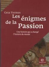 Les Enigmes de la Passion - Geza Vermes - JESUS - Résumé et Sommaire Dedans