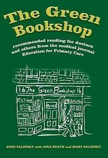 The Green Bookshop: Recommended Reading for Doctors and Others from the Medical