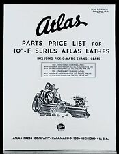 "Atlas 10"" Lathe 10-F series Part List and Service Bulletins"