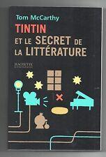 Tintin et le Secret de la Littérature. McCarthy. Hachette 2006.  EO. Neuf