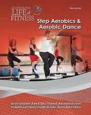 Step Aerobics & Aerobic Dance (An Integrated Life of Fitness)-ExLibrary