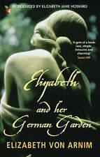 Elizabeth and Her German Garden by Elizabeth von Arnim (Paperback, 2006)