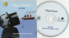 MIGUEL BOSE' CD single PROMO made in SPAIN 3 TRACCE stampa SPAGNOLA La Mer 1998