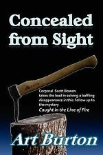 Concealed from Sight by Art Burton (2012, Paperback)