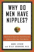Why Do Men Have Nipples? Hundreds of Questions You'd Only Ask a Doctor After You