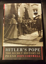 Hitler's Pope: The Secret History of Pius XII by John Cornwall - World War 2