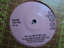 """Kissing The Pink """"Mr Blunt"""" Terrific Oz 7"""""""