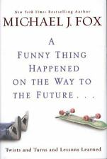 MICHAEL J. FOX - A FUNNY THING HAPPENED ON THE WAY TO THE FUTURE - BOOK - NEW