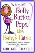 When the Belly Button Pops, the Baby's Done, 2002