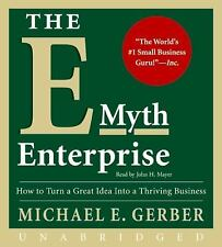 The E-Myth Enterprise CD: How to Turn A Great Idea Into a Thriving Bu Ex-library