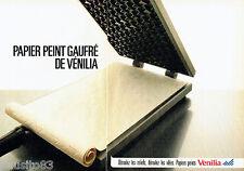 PUBLICITE ADVERTISING 016  1985  Vénilia  papier peint gaufré ( 2p)