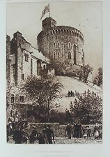 ORIGINAL ETCHING WINDSOR CASTLE by AXEL H HAIG c1887 ROUND TOWER BERKSHIRE