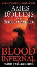 Order of the Sanguines: Blood Infernal 3 2015 Paperback