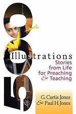500 Illustrations: Stories from Life for Preaching & Teaching