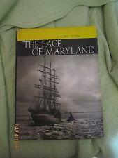 1ST ED THE FACE OF MARYLAND A AUBREY BODINE HARD COVER DUST JACKET 1961