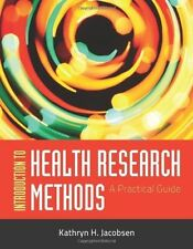 Introduction to Health Research Methods by Kathryn H. Jacobsen (2011,...