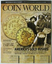 COIN WORLD Magazine August 2015 - America's Gold Rushes - A Pink Coin - New