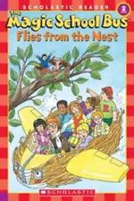 Scholastic Reader Level 2: The Magic School Bus Flies From the Nest