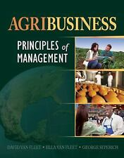 Agribusiness : Principles of Management by Ella Van Fleet, David Van Fleet...