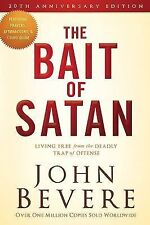 The Bait of Satan, 20th Anniversary Edition: Living Free from the Deadly Trap of