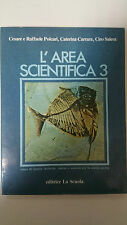 Polcari - Carrara - Salera - L'Area Scientifica 3 - Ed. La Scuola 1982
