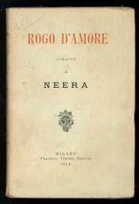 NEERA ZUCCARI RADIUS ANNA ROGO D'AMORE TREVES 1914 I° EDIZ.