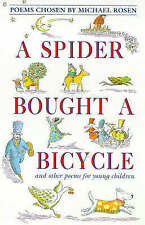 A Spider Bought a Bicycle and Other Poems by Rosen (Paperback, 1992)