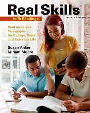 Real Skills with Readings: Sentences and Paragraphs for College, Work, and Every
