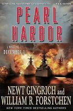 Pearl Harbor : A Novel of December 8th No. 1 by William R. Forstchen and Newt...