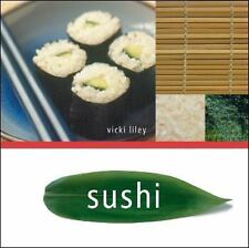 Sushi by Vicki Liley (2010, Paperback)