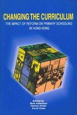 Changing the Curriculum: The Impact of Reform on Primary Schooling in -ExLibrary