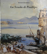 Pittura Napoletana dell'800:LA SCUOLA DI POSILLIPO di R.Ruotolo-F.Di Mauro 2002