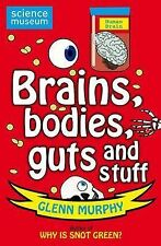 Science: Sorted! Brains, Bodies, Guts and Stuff (Science Museum)