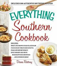 The Everything Southern Cookbook: Includes Honey and Brown Sugar Glazed Ham, Fri