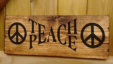 TEACH PEACE Plaque Signs Conservatory Wall School Educational Children protest