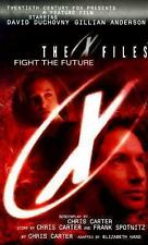 The X-Files: Fight the Future by Chris Carter