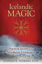 Icelandic Magic : The Mystery and Power of the Galdrabók Grimoire by Stephen...